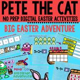 Pete the Cat Big Easter Adventure Google Classroom Activity