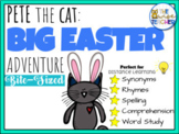 Pete the Cat: Big Easter Adventure l Spring Book Companion Reading Comprehension