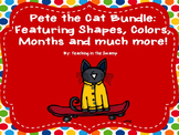 Pete the Cat Bundle: Shapes, Colors, Behavior and so much more!