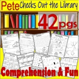 Pete the Cat Checks Out Library : Comprehension Book Companion * Back to School