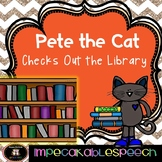 Pete the Cat Checks Out the Library Book Companion