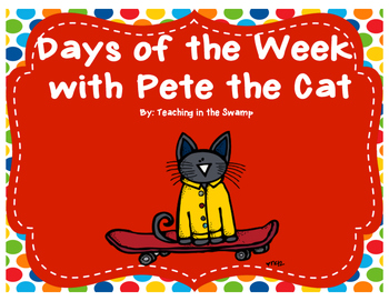 Pete the Cat Days of the Week