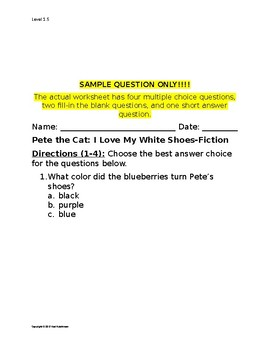 Pete the Cat: I Love My White Shoes Comprehension Questions (By Eric Litwin)