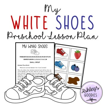 Pete the Cat- I Love My White Shoes Preschool (Highscope) Lesson