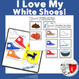 I Love My White Shoes! Retelling, Writing Sheets, Memory Game