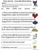 Pete the Cat - I Love My White Shoes comprehension
