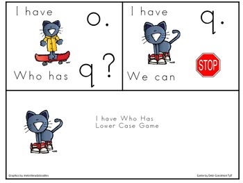 The Groovy Cat I have Who Has Lower Case Game