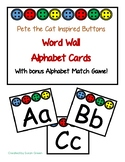 Pete the Cat Inspired Buttons Word Wall Alphabet Cards