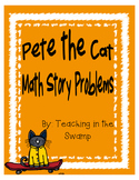 Pete the Cat Math Story Problems
