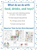Pete the Cat: PETE'S BIG LUNCH Activity Pack *Noun/Verb So