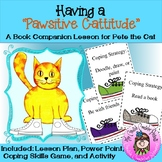 Pete the Cat Positive Attitude School Counseling Classroom Guidance Lesson