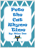 Pete the Cat Rhyme Time Activity
