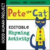 Pete the Cat Inspired Rhyming Activity   Editable