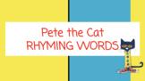 Pete the Cat Rhyming Words