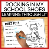 Pete the Cat Rocking in My School Shoes Learning Through Literature Companion