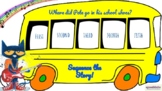 Pete the Cat: Rocking in My School Shoes! SEQUENCING School Bus