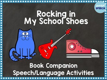 Rocking in My School Shoes Book Companion - Speech and Language Activities
