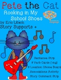 Pete the Cat Rocking in My School Shoes Story Supports, Autism, Speech+Language