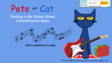 Pete the Cat Rocking in my School Shoes Comprehension Game for Google Docs