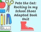 Pete the Cat: Rocking in my School Shoes Leveled Adapted Book Unit