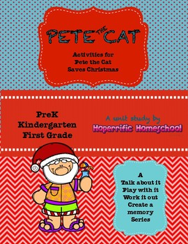 Pete The Cat Saves Christmas By Hoperrific Homeschool Tpt