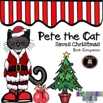 Pete the Cat Saves Christmas Book Companion