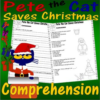 Pete the Cat Saves Christmas Reading Comprehension Questions : Multiple Choice