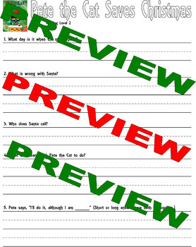 Pete the Cat Saves Christmas : Comprehension Questions : LINED Paper