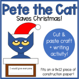 Pete the Cat Saves Christmas - Cut and Paste Craft!