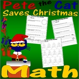 Pete the Cat Saves Christmas : Math Fun Worksheets - Addition Time Calendar