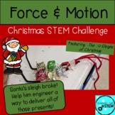 Force & Motion Christmas STEM Challenge - STEM a Ride for Santa