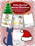 Pete the Cat Saves Christmas Sequencing Activity & Class Book