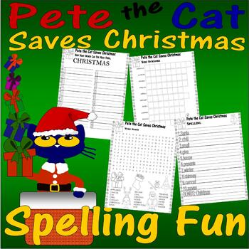 Pete the Cat Saves Christmas : Spelling & Activity Packet
