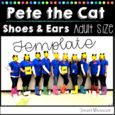 Pete the Cat: Shoes and Ears Template {Adult Sizes}