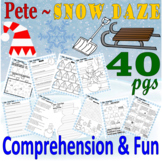 Pete the Cat Snow Daze * Winter Reading Comprehension Book Companion & Activity