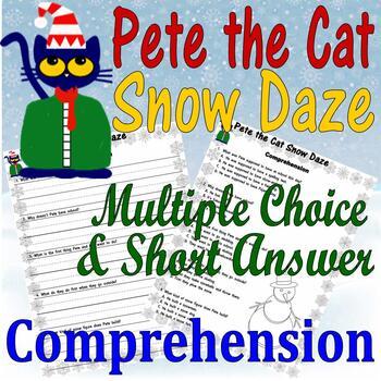 Pete The Cat Snow Daze Winter Reading Comprehension Questions Multiple Choice