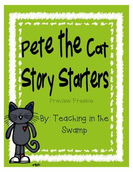 Pete the Cat Story Starters Freebie