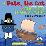 Pete the Cat | The First Thanksgiving | Book Companion | D