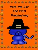 Pete the Cat The First Thanksgiving --  Comprehension, Writing, Math!  Sub Day!