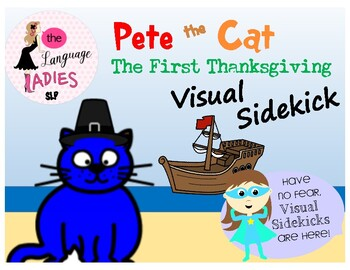 Pete the Cat The First Thanksgiving VISUAL SIDEKICK
