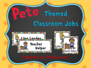 Pete the Cat Themed Classroom Jobs