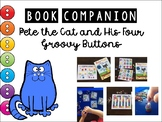 Pete the Cat and His Four Groovy Buttons- Book Companion- Preschool Letter B