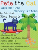 Pete the Cat and His Four Groovy Buttons Story Supports, Autism, Speech and Lang