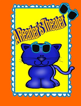 Pete the Cat and His Magic Sunglasses  --  A Reader's Theater