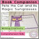 Pete the Cat and His Magic Sunglasses Book Companion 2nd Grade