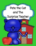 Pete the Cat and The Surprise Teacher  --  Comprehension, Graphing, Sub Day!