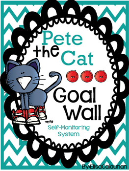 Pete the Cat inspired Goal Setting Wall