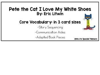 Pete the Cat I Love My White Shoes Core Vocabulary