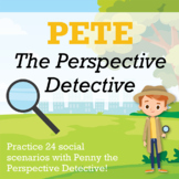 Perspective-Taking Activity: Featuring Pete the Perspective Detective
