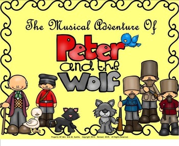 Peter And The Wolf - A Story Told Through Music: A Unit of Study (SMNTBK Ed.)